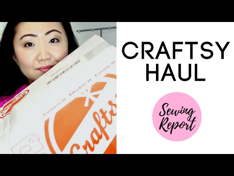 CRAFTSY HAUL: Sewing, Quilting, Fabric Favorites | February 2017 | SEWING REPORT
