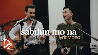 Sabihin Mo Na - Sam Mangubat & David DiMuzio (Top Suzara cover)