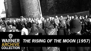 The Rising of the Moon (Preview Clip)