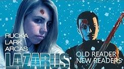 Old Reader, New Readers: Lazarus
