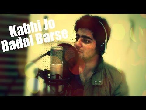 Kabhi Jo Badal Barse - Arijit Singh | Siddharth Slathia (Cover)