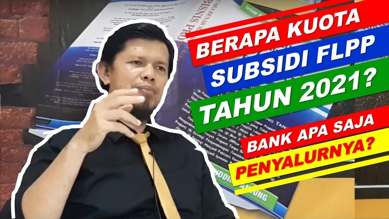 Berapa Kuota FLPP Untuk Tahun 2021? Bank Apa Saja Penyalur ...