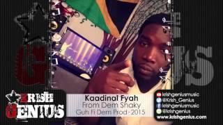 Kaadinal Fyah - From Dem Shaky [Dela Vega Riddim] December 2015