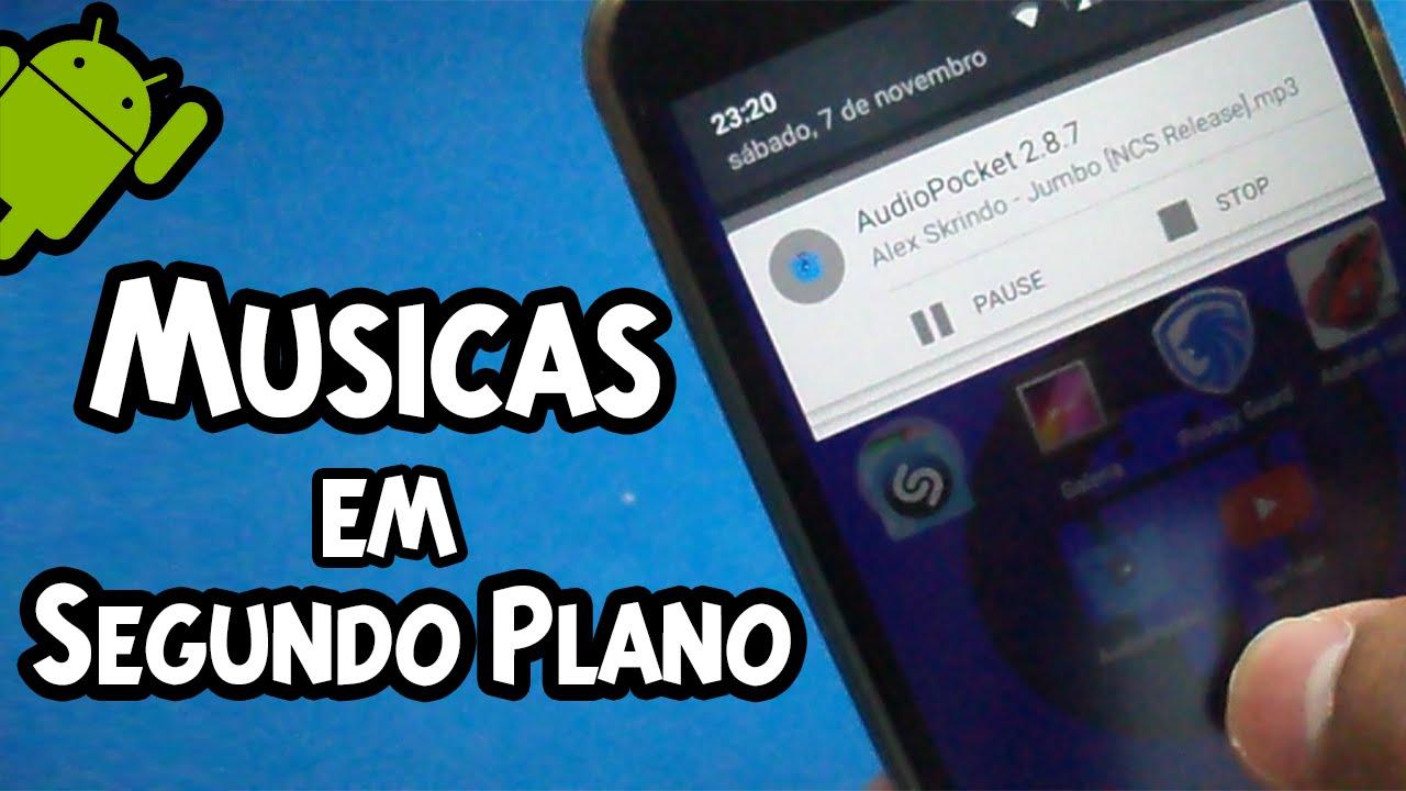 Como Ouvir Músicas Do Youtube Em Segundo Plano No Android Sem Root Youtube
