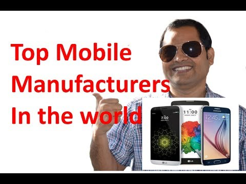Top mobile manufacturing companies in the world | Top Smarphone companies
