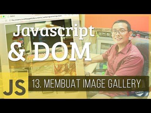 Javascript & DOM #13 - Membuat IMAGE GALLERY
