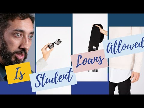 Is student loans allowed in islam I Nouman Ali Khan I 2019