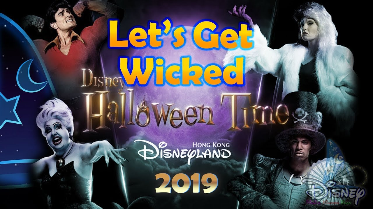 1st Day First Show Let S Get Wicked 惡人舞動迪士尼 Hong Kong Disneyland Sep 12 2019