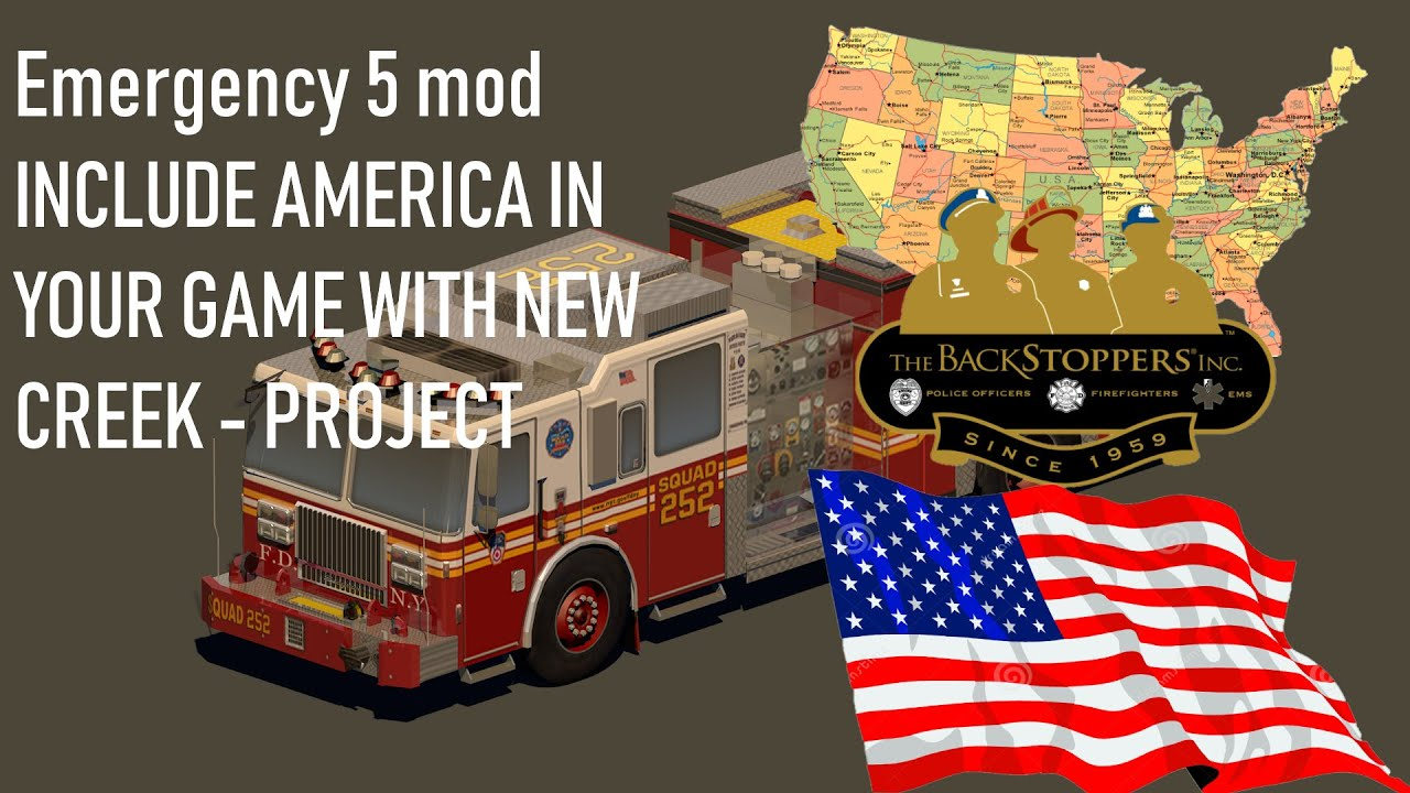 Emergency 5 mod INCLUDE AMERICA IN YOUR GAME WITH NEW CREEK