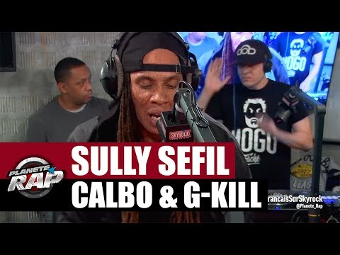 Calbo, Sully Sefil & G-Kill en live [Part. 2] #PlanèteRap