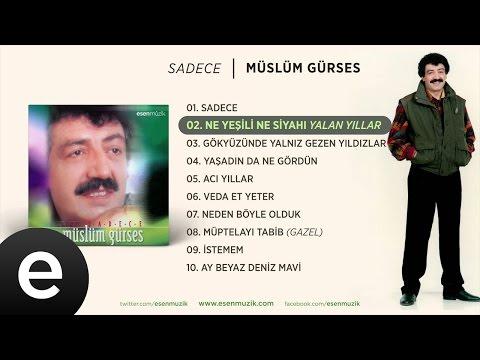 Ne Yeşili Ne Siyahı (Müslüm Gürses) Official Audio #neyeşilinesiyahı #müslümgürses