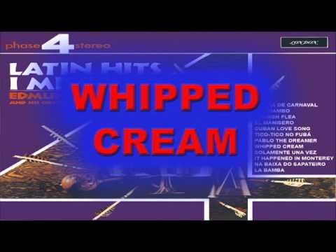 WHIPPED CREAM - Edmundo Ros