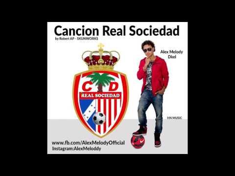 Real Sociedad / ALEX MELODY - ( Prod by: Robert AP )