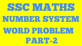 Word problems (part-2) Number system ....with easy tricks