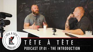 Episode 01: The Introduction - StrongFit Tête à Tête Podcast