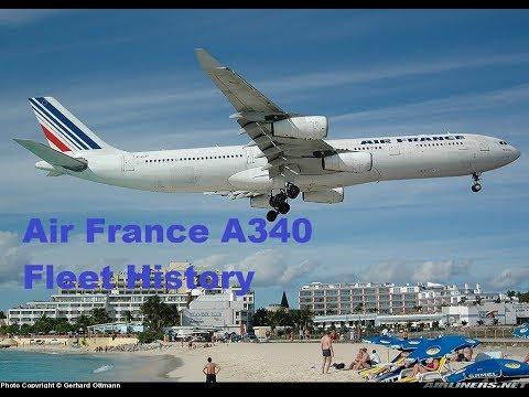 Air France Airbus A340 Fleet History (1993-Present)