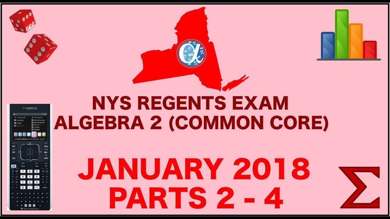 Algebra 2 Common Core Regents Exam - January 2018 (solutions ...
