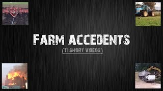 Farming accidents computation (11 short videos)