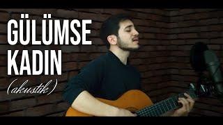Onur Can Özcan - Gülümse Kadın (Akustik) - Gitar Cover