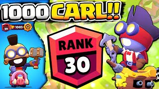WE GOT 1000 TROPHY CARL! RANK 30 CARL GAMEPLAY IN BRAWL STARS!