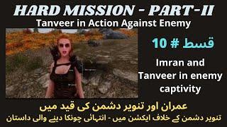 Imran and Tanveer in Enemy Captivity | Hard Mission Part-II Ep 10 | Urdu Novel | Imran Series