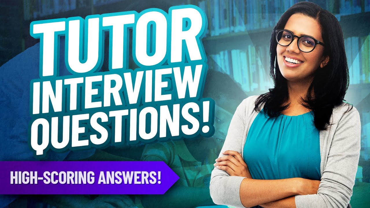 Download TUTOR Interview Questions and ANSWERS! | How to PASS a TUTOR Job Interview!