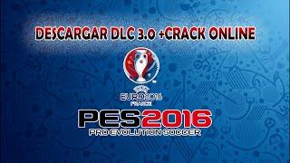 PES 16| DESCARGAR NUEVO DLC 3.0 + CRACK ONLINE 1.04 | EURO 2016