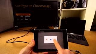 Comment configurer la Google Chromecast ?