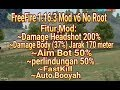 FreeFire 1.16.3 mega mod v6 No Root|Damage Headshot 200%|Damage Body 37% jarak 170|Fast Kill