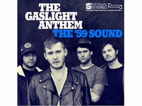 59 Sound - The Gaslight Anthem '59 sound