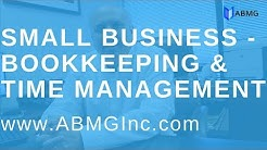 Small Businesses - How To Manage Time & Money - Los Angeles Bookkeeping Accounting Firm