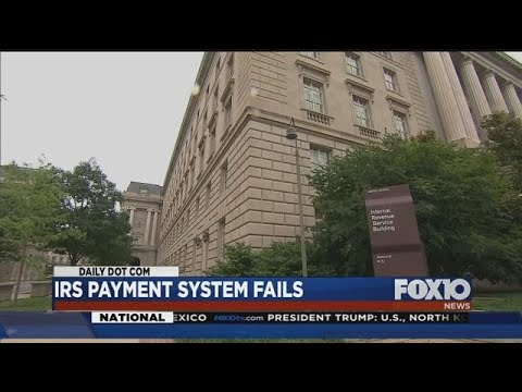 IRS payment system fails