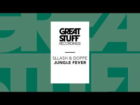 Sllash & Doppe - Jungle Fever