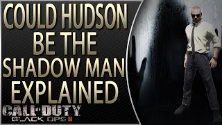 Could Hudson be the Shadow Man | Hudson in Black Ops 3 Zombeis