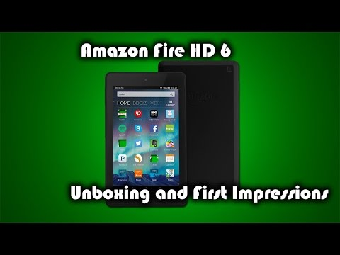 Amazon Fire HD 6 Unboxing and First Impressions