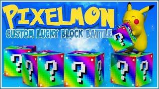 Pixelmon Custom LUCKY BLOCK BATTLE w/ FRIENDS! - PIXELMON EXPLOSIONS!