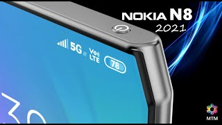 Nokia N8 2021 Launch Date, Price, 200MP Camera, First Look, Features, Trailer, Leaks, Release Date