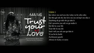 Addi Self - Trust Your Love (Lyrics Video)