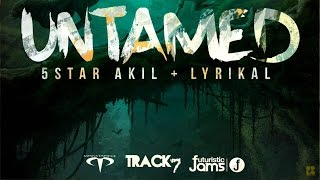 """Soca Music"" 5Star Akil & Lyrikal - Untamed ""2015 Trinidad"" (Monstapiece)"