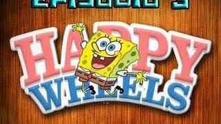 "Happy Wheels - Ep: 3 - ""Zooboomafoo e casa do Bob Esponja"""