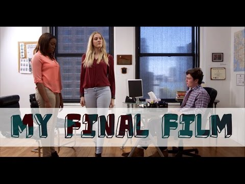 NEW YORK FILM ACADEMY - FINAL FILM