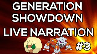 Generation Showdown Live Narration #3