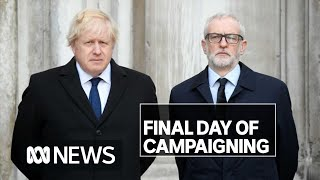 UK Election: A frenetic last day of campaigning for Boris Johnson and Jeremy Corbyn | ABC News