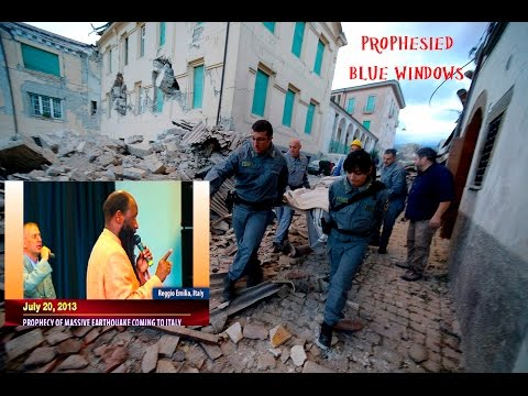 PROPHECY FULFILLED - MASSIVE EARTHQUAKE DEVASTATES CENTRAL ITALY - PROPHET ELIJAH