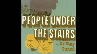 People Under The Stairs – ...Or Stay Tuned (Full Album)
