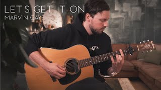 Let's Get It On - Marvin Gaye // Fingerstyle Guitar Cover