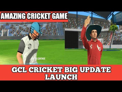 GCL CRICKET BIG UPDATE LAUNCH || NEW STADIUM,NEW GAMEPLAY || FULL REVIEW