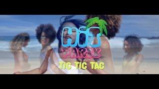 Hit Party - Tic tic tac (Clip officiel)