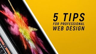 5 Tips For Professional Web Design