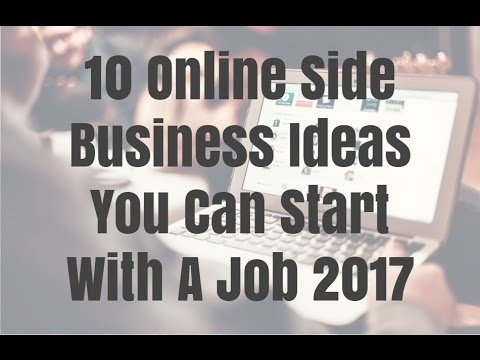 10 Online Side Business Ideas You Can Start With A Job 2017